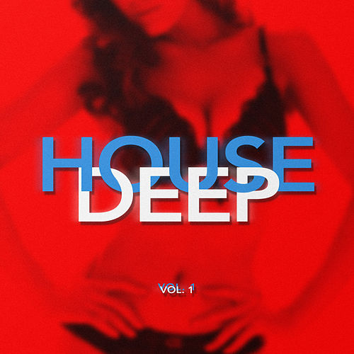 Deep House, Vol. 1 - EP de Deep House