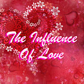 The Influence Of Love de Various Artists