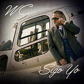 Sigo Yo by WC