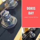 I Hadn't Anyone Till You von Doris Day
