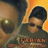 Mille frase d'ammore van Fabian