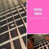 Sing Sing Prison Blues von Bessie Smith
