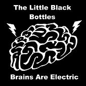 Another Dimension / Brains Are Electric by The Little Black Bottles