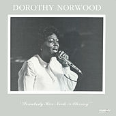 Somebody Here Needs A Blessing by Dorothy Norwood