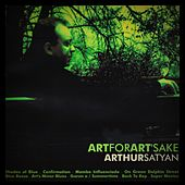 ART for ART's Sake de Arthur Satyan
