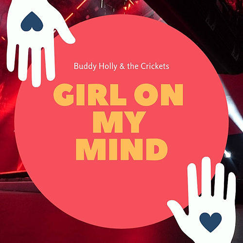Girl on my Mind de Buddy Holly