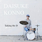 Taking the D by Daisuke Konno