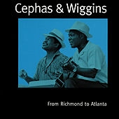 From Richmond To Atlanta by Cephas & Wiggins