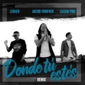 Donde Tú Estés (Remix) von Jacob Forever