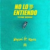 No Lo Entiendo (YVME Remix) de Khea Bhavi