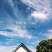 Hidden Home de Youngborn