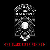 The Black River Remixes de The Tea Party