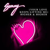 (Your Love Keeps Lifting Me) Higher & Higher de Sonny