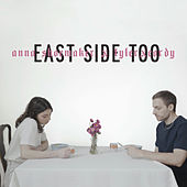 East Side Too (ft. TYLERxCORDY) von Anna Shoemaker