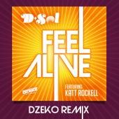 Feel Alive (feat. Katt Rockell) (Dzeko Remix) by D'sol