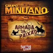 Armada da Paixão de Grupo Minuano