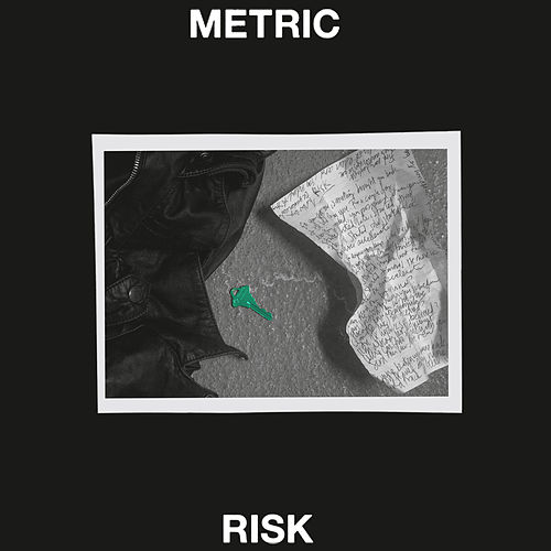Risk (Radio Edit) by Metric