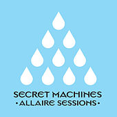 Allaire Sessions de Secret Machines