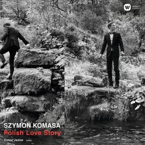 Polish Love Story de Szymon Komasa