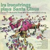 Plays Santa Claus by Ira Ironstrings (1)