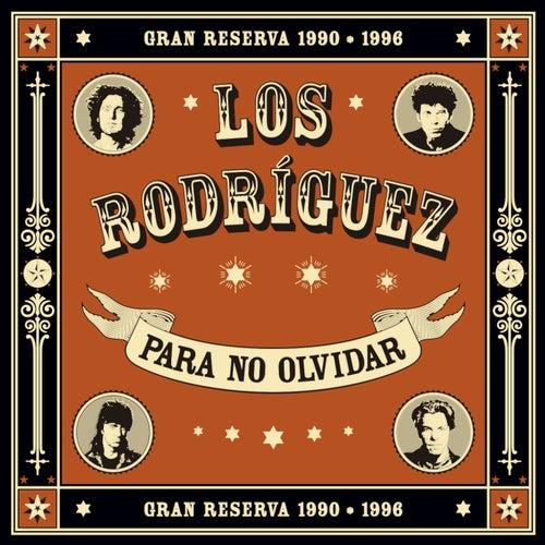 Para no olvidar de Los Rodriguez
