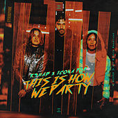 This Is How We Party (with Icona Pop) by R3HAB