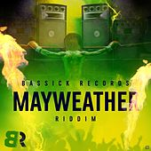 Mayweather Riddim de Various Artists