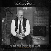 Fools and Worthless Liars (Deluxe Edition) de Deaf Havana