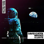 Better When You're Gone by David Guetta
