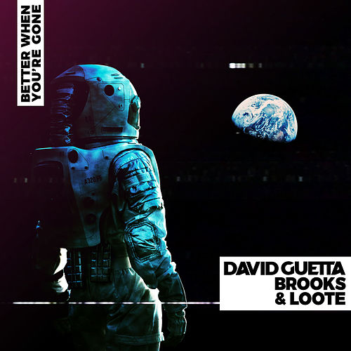 "David Guetta ""Better When You're Gone"" ile ilgili görsel sonucu"