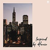 Inspired by House de Various Artists