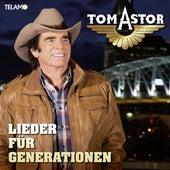 Lieder für Generationen by Tom Astor