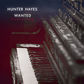 Wanted (Revisited) by Hunter Hayes