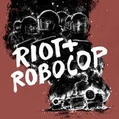 Riot + Robocop de Disarstar