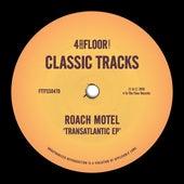 Transatlantic EP von Roach Motel