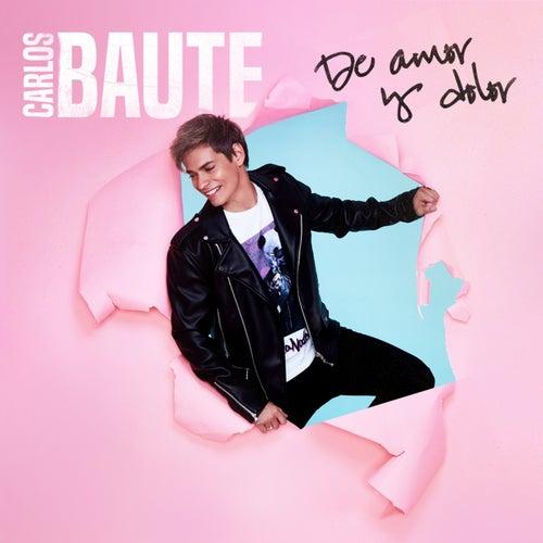 De amor y dolor de Carlos Baute