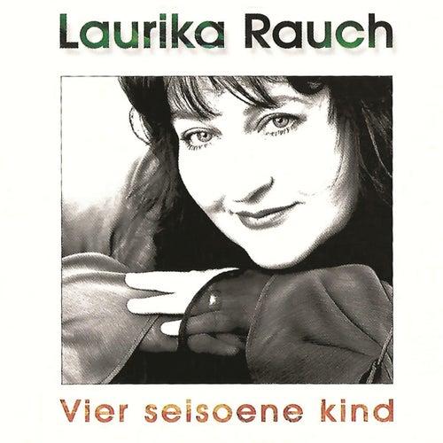 Vier Seisoene Kind de Laurika Rauch