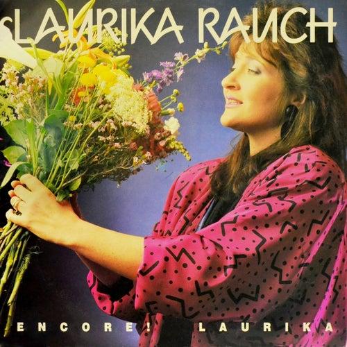 Encore! Laurika de Laurika Rauch