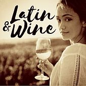 Latin & Wine de Various Artists