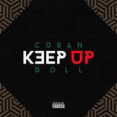 Keep Up by Cuban Doll