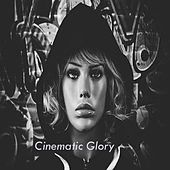 Cinematic Glory di Claudio Badialik