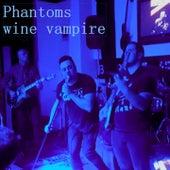 Wine Vampire de Phantoms