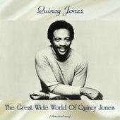 The Great Wide World Of Quincy Jones (Remastered 2019) de Quincy Jones