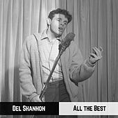 All the Best by Del Shannon