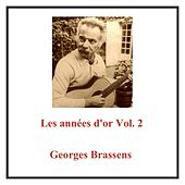 Les années d'or Vol. 2 (All Tracks Remastered) von Georges Brassens