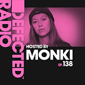 Defected Radio Episode 138 (hosted by Monki) di Defected Radio