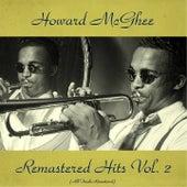 Remastered Hits Vol, 2 (All Tracks Remastered) von Howard Mcghee