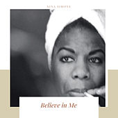 Believe in Me von Nina Simone