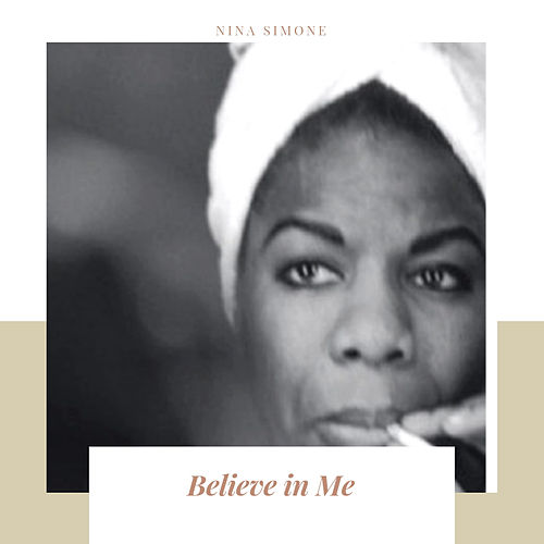 Believe in Me de Nina Simone