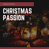 Christmas Passion by Various Artists